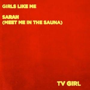 """Image of TV Girl - Girls Like Me 7"""" (SPR005)"""