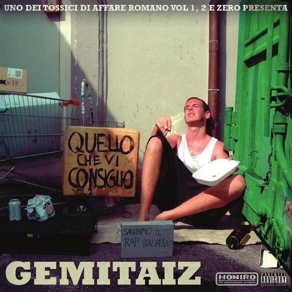 GEMITAIZ - QUELLO CHE VI CONSIGLIO VOL.2 - HONIRO STORE