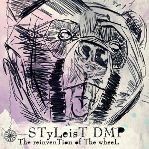 Image of Styleist DMP - The Reinvention of the Wheel (CD)