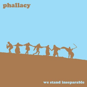 Image of Phallacy - We Stand Inseparable 12""