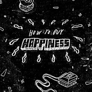 Image of ✌JOEY FOURR 'HOW TO BUY HAPPINESS' ZINE/EP✌