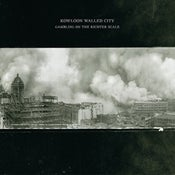 "Image of Kowloon Walled City ""Gambling On The Richter Scale"" LP (Perpetual Motion Machine)"