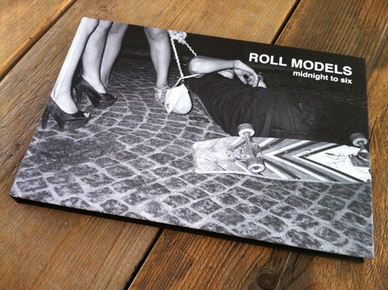 Image of ROLL MODELS | midnight to six HARDCOVER BOOK