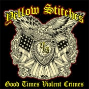 "Image of Yellow Stitches ""Good Times Violent Crimes"" CD"