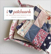 Image of I Love Patchwork - by Rashida Coleman-Hale (Signed Edition!)