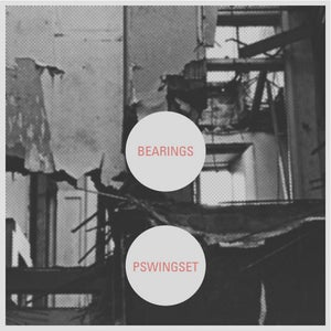Image of Bearings / Pswingset split 7""