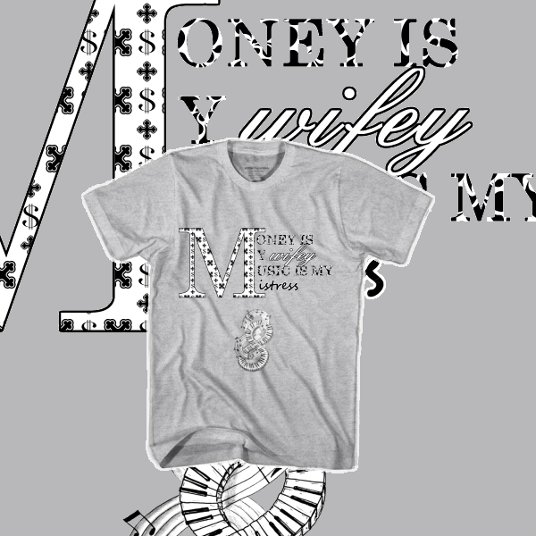 Image of Money Is My Wifey