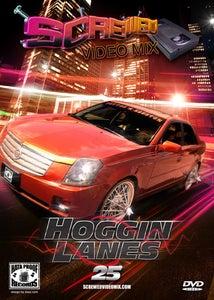 Image of Screwed Video Mix Vol 25 - Hoggin Lanes