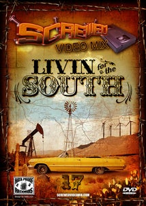 Image of Screwed Video Mix Vol 17 - Livin For The South