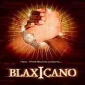Image of I-35 Boyz - Blaxicano