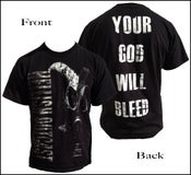 Image of YOUR GOD WILL BLEED T-SHIRT