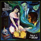 Image of The Evil Streaks - Talk To The Dead - Full Length - CD