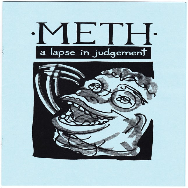 Image of Meth: A Lapse in Judgement