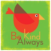 Image of  Be Kind Always (Green)