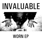Image of Invaluable - Worn EP
