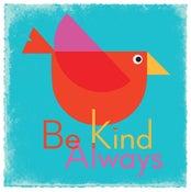 Image of Be Kind Always Bird Art Print (Blue)