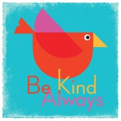 Image of Be Kind Always (Blue)