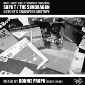Image of Dope-Sheet Entertainment Presents Supa T / The Sundragon & Donnie Propa