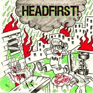 "Image of HEADFIRST! ""sick society"" 7"""