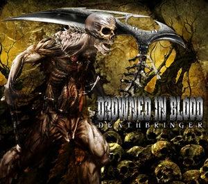 """Image of DROWNED IN BLOD """"Deathbringer"""""""