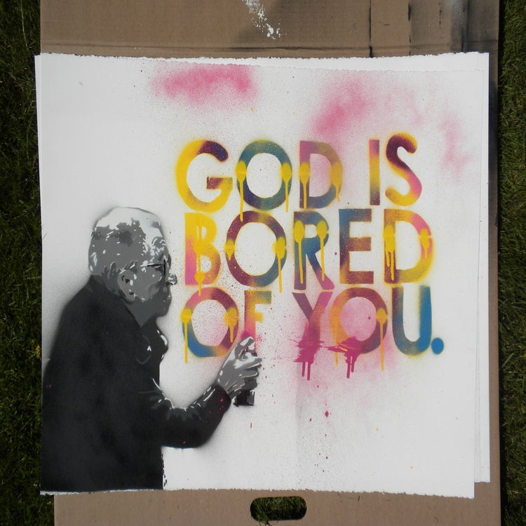 "Image of ""God is bored of you"" #14/16"