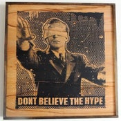 Image of Dont Believe the Hype Black on Wood