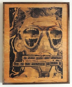 Image of We Have Seen the Future Black on Wood