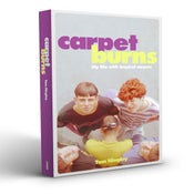 Image of Signed Copy of Carpet Burns - Tom Hingley's Inspiral Carpets Memoir