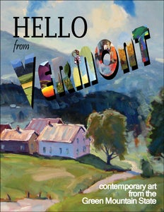 Image of Hello From Vermont: Contemporary Art from the Green Mountain State
