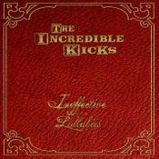 "Image of ""Ineffective Lullabies"" EP by The Incredible Kicks"