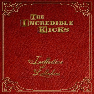 "Image of ""Ineffective Lullabies"" EP by The Incredible Kicks"