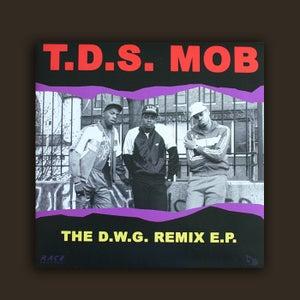 Image of DWG015 - T.D.S. Mob 'The D.W.G. Remix E.P.'
