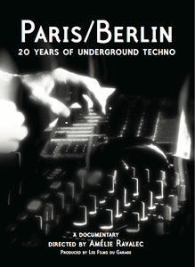 Image of DVD Paris/Berlin: 20 years of underground techno
