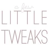 Image of Little Tweaks