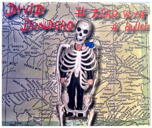 Image of David Dondero - #Zero With A Bullet (FYI008)