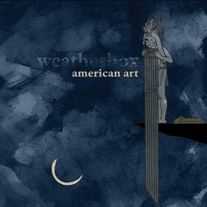 Image of Weatherbox - American Art 2xLP (dark blue, tan, black or white)
