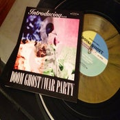 """Image of Introducing... Doom Ghost & War Party - 7"""""""