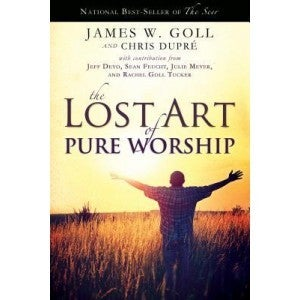 Image of The Lost Art of Pure Worship