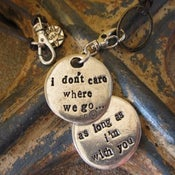 "Image of ""I don't care where we go, as long as I'm with You"" dog bauble"