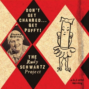 """Image of Rudy Schwartz Project """"Don't Get Charred... Get Puffy!"""""""