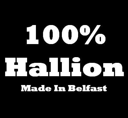 Image of 100% Hallion Made In Belfast