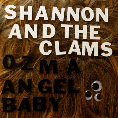 """Image of Shannon & The Clams - Ozma / Angel Baby 7"""""""