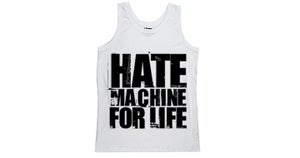 Image of Hate Machine For Life Tank Top