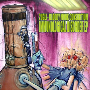 Image of Bloody Monk Consortium & 2uGli - Immunological Disorder EP *CD* w/ FREE PROMO POSTERS AND STICKERS