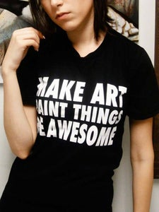Image of Urban-Muse - MAKE ART PAINT THINGS BE AWESOME tee - WOMEN