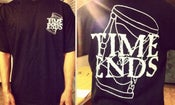 Image of Time Ends Shirt