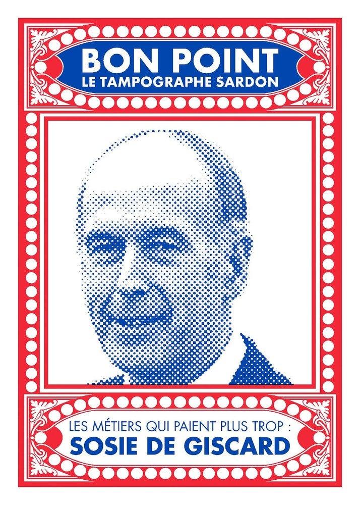 "Image of Sérigraphie ""sosie de Giscard"""