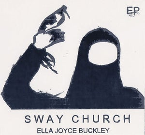Image of SWAY CHURCH [6 track EP]