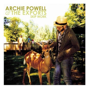 Image of Archie Powell & The Exports • Skip Work LP
