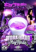Image of Screwed Video Mix 28 - Work Hard, Play Harder